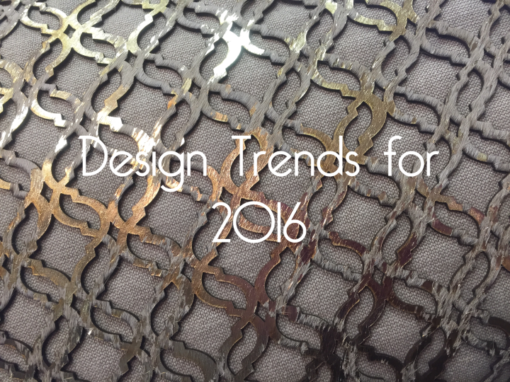 In the Know//    Design Trends for 2016